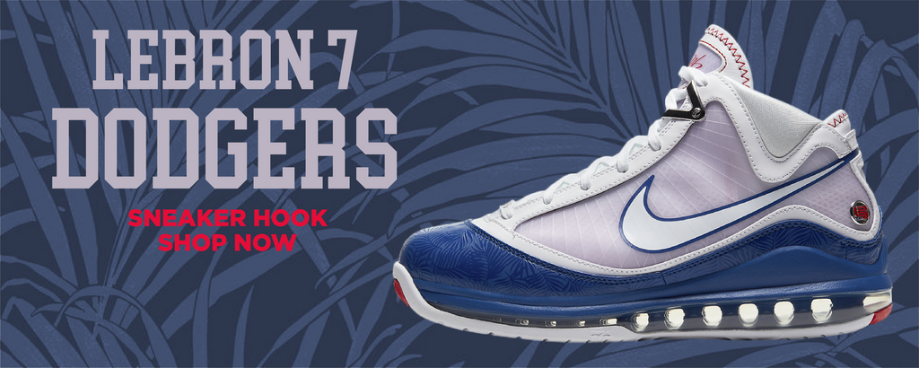 Lebron 7 Dodgers Clothing to match Sneakers | Clothing to match Nike Lebron 7 Dodgers Shoes