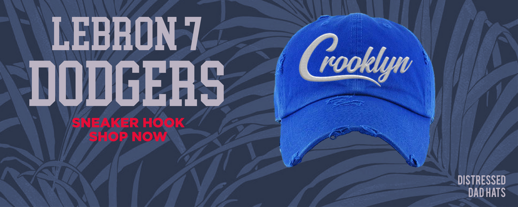 Lebron 7 Dodgers Distressed Dad Hats to match Sneakers | Hats to match Nike Lebron 7 Dodgers Shoes