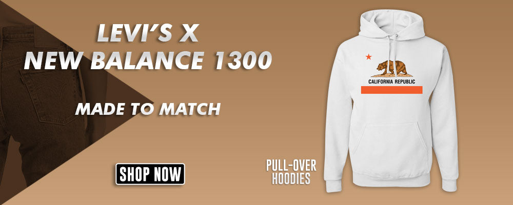 Levi's x New Balance 1300 Pullover Hoodies to match Sneakers | Hoodies to match Levi's and New Balance 1300 Shoes