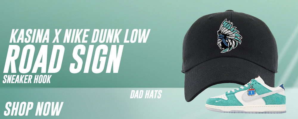 Dunk Low Road Sign x Kasina Dad Hats to match Sneakers | Hats to match Nike Dunk Low Road Sign x Kasina Shoes