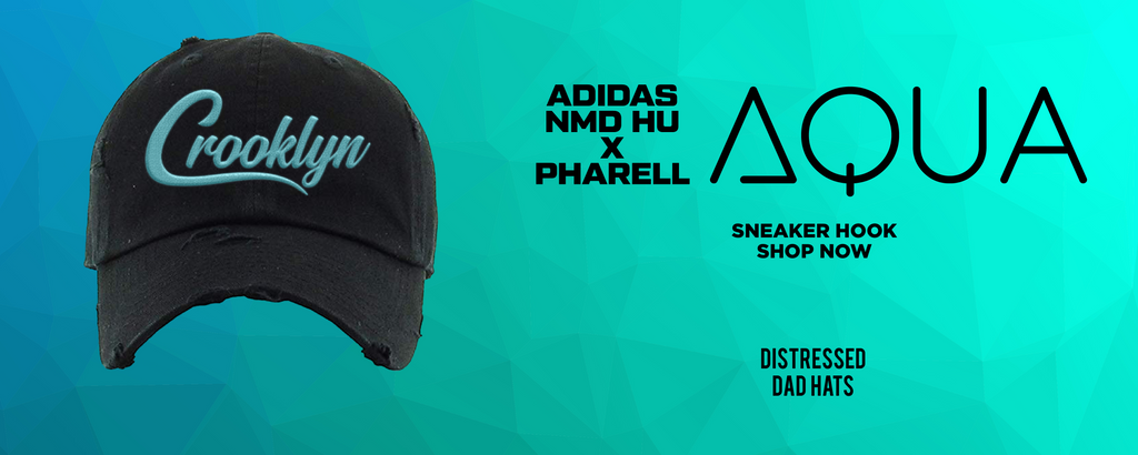 Pharell x NMD Hu Aqua Distressed Dad Hats to match Sneakers | Hats to match Pharell x Adidas NMD Hu Aqua Shoes