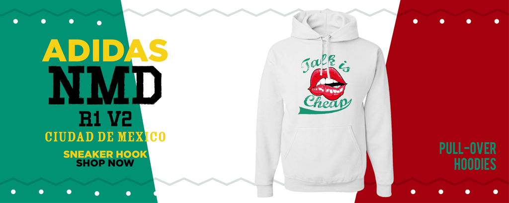 NMD R1 V2 Ciudad De Mexico Pullover Hoodies to match Sneakers | Hoodies to match Adidas NMD R1 V2 Ciudad De Mexico Shoes