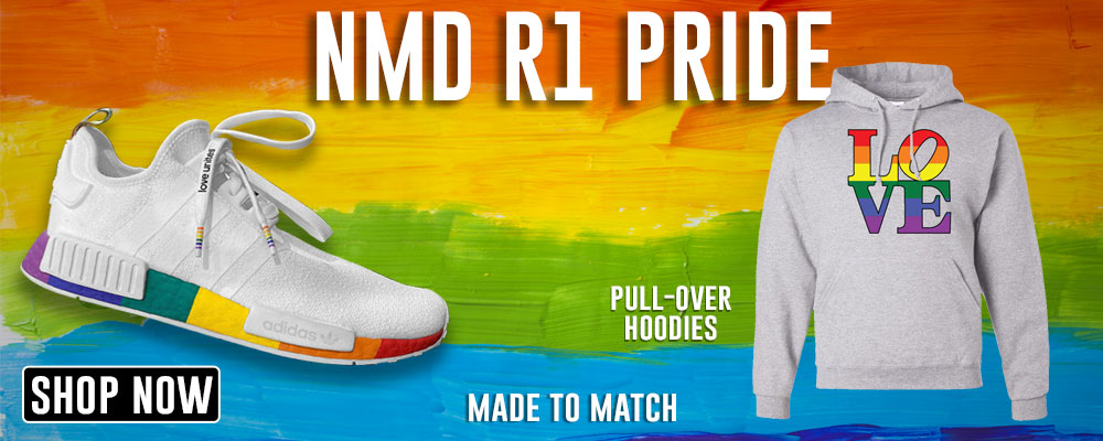 NMD R1 Pride Pullover Hoodies to match Sneakers | Hoodies to match Adidas NMD R1 Pride Shoes