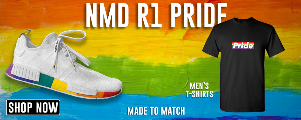 NMD R1 Pride T Shirts to match Sneakers | Tees to match Adidas NMD R1 Pride Shoes