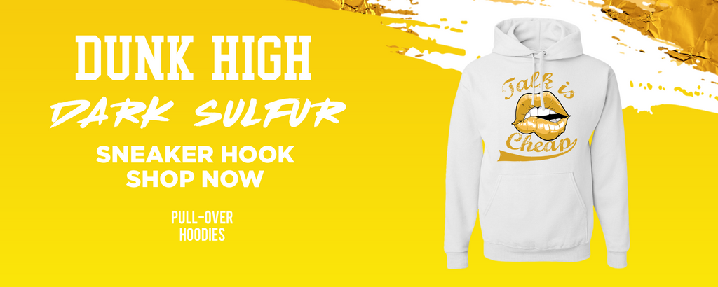 Dunk High Dark Sulfur Pullover Hoodies to match Sneakers   Hoodies to match Nike Dunk High Dark Sulfur Shoes
