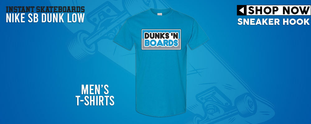 SB Dunk Low Instant Skateboards T Shirts to match Sneakers | Tees to match Nike SB Dunk Low Instant Skateboards Shoes