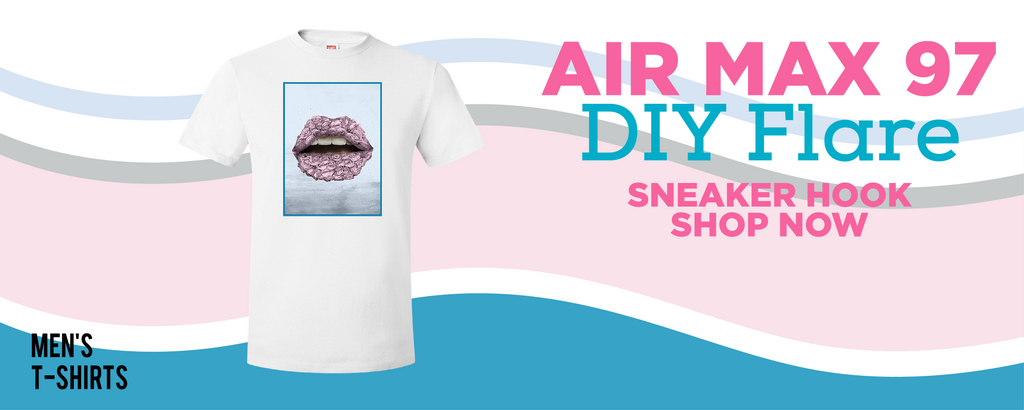 Air Max 97 DIY Flare T Shirts to match Sneakers | Tees to match Nike Air Max 97 DIY Flare Shoes