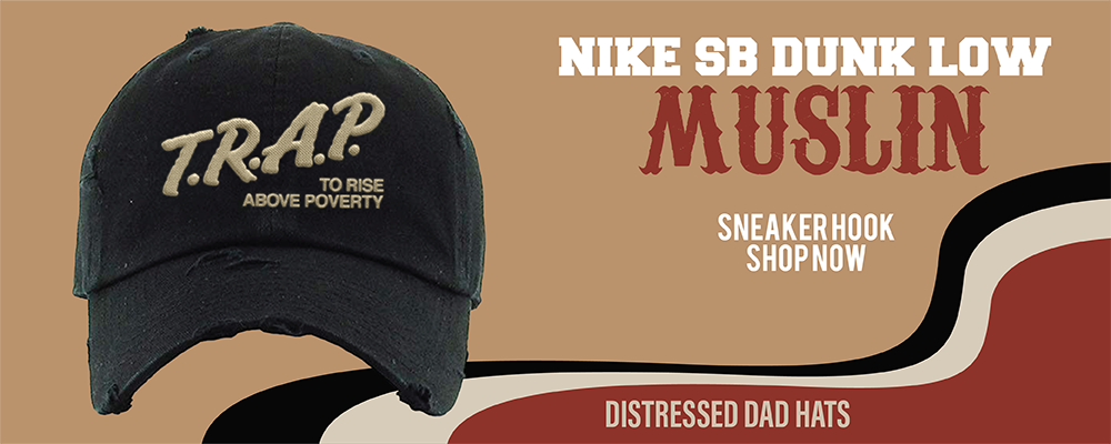 SB Dunk Low Muslin Distressed Dad Hats to match Sneakers | Hats to match Nike SB Dunk Low Muslin Shoes