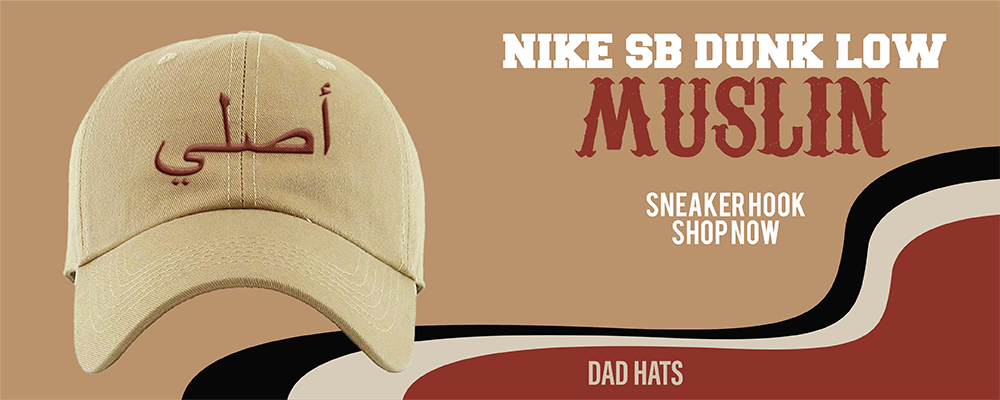 SB Dunk Low Muslin Dad Hats to match Sneakers | Hats to match Nike SB Dunk Low Muslin Shoes