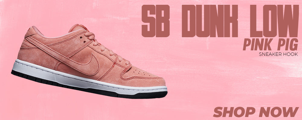 SB Dunk Low Pink Pig Clothing to match Sneakers | Clothing to match Nike SB Dunk Low Pink Pig Shoes