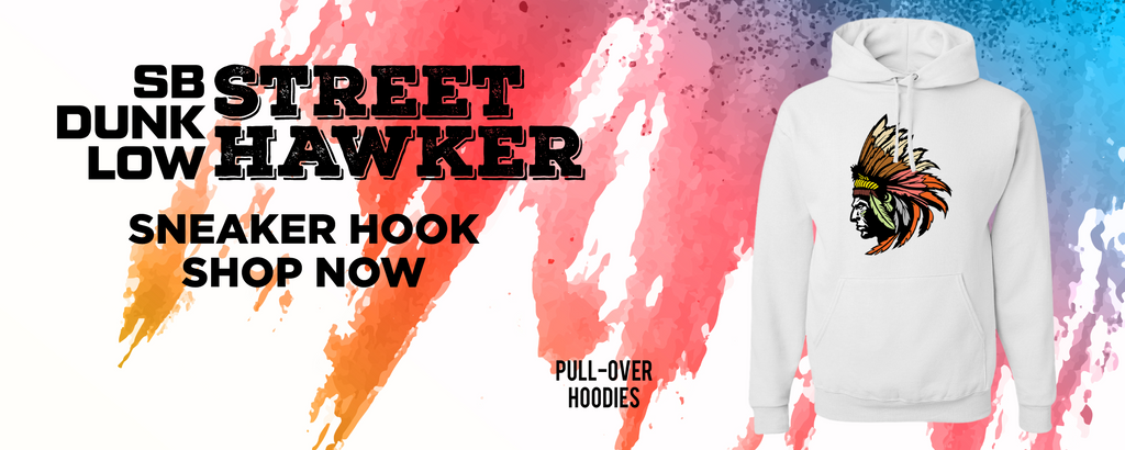 SB Dunk Low Street Hawker Pullover Hoodies to match Sneakers | Hoodies to match Nike SB Dunk Low Street Hawker Shoes