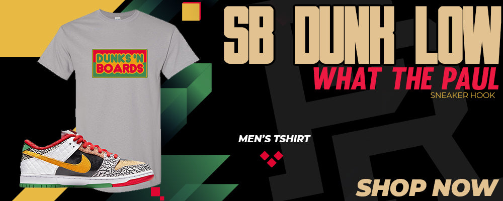 SB Dunk Low 'What The Paul' T Shirts to match Sneakers | Tees to match Nike SB Dunk Low 'What The Paul' Shoes