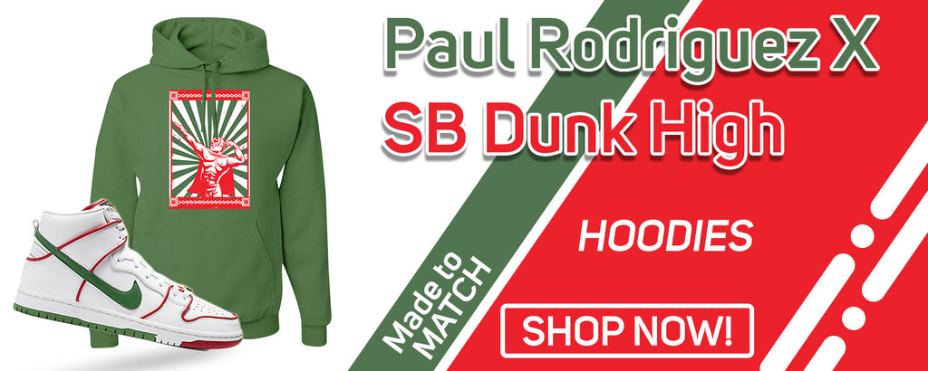 Paul Rodriguez's SB Dunk High Pullover Hoodies to match Sneakers | Hoodies to match Paul Rodriguez's Nike SB Dunk High Shoes