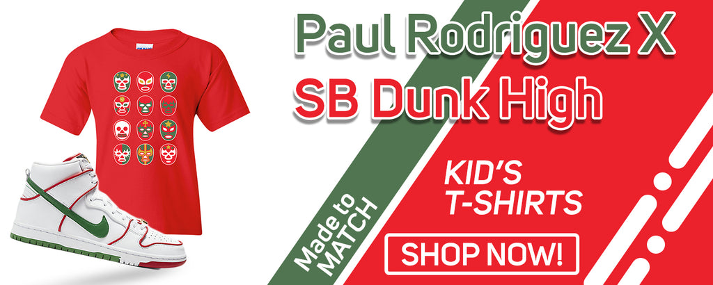 Paul Rodriguez's SB Dunk High Kid's T Shirts to match Sneakers | Youth's Tees to match Paul Rodriguez's Nike SB Dunk High Shoes