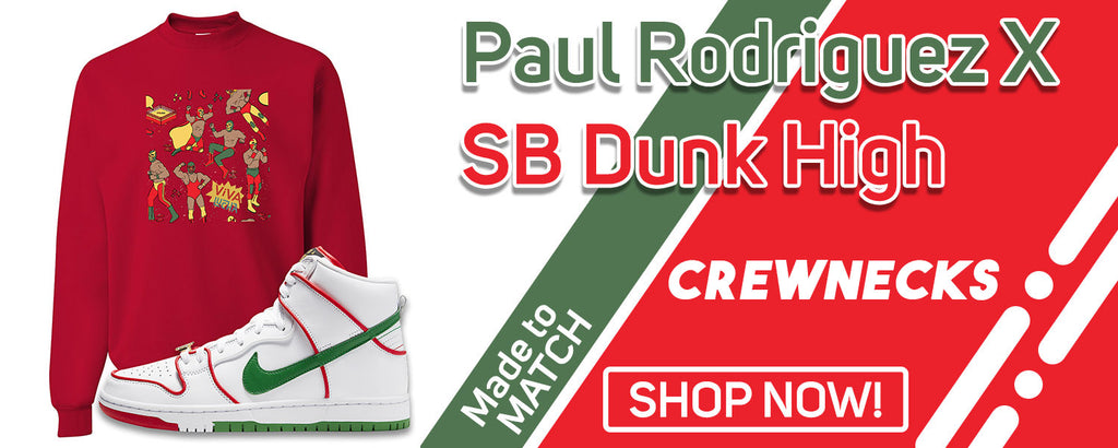 Paul Rodriguez's SB Dunk High Crewneck Sweatshirts to match Sneakers | Crewnecks to match Paul Rodriguez's Nike SB Dunk High Shoes