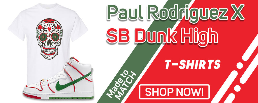 Paul Rodriguez's SB Dunk High T Shirts to match Sneakers | Tees to match Paul Rodriguez's Nike SB Dunk High Shoes