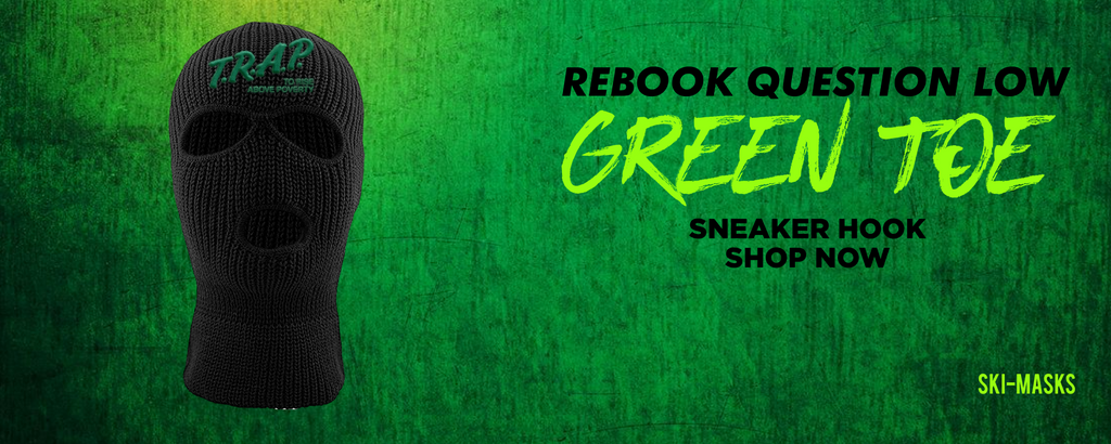 Question Low Green Toe Ski Masks to match Sneakers | Winter Masks to match Reebok Question Low Green Toe Shoes