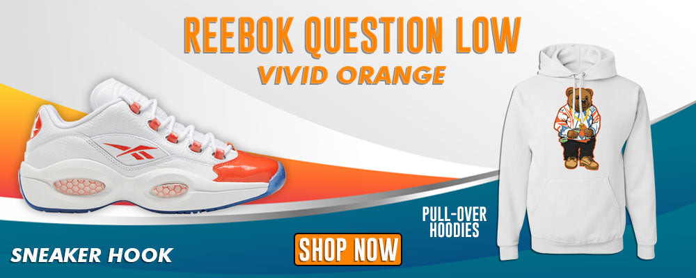 Question Low Vivid Orange Pullover Hoodies to match Sneakers | Hoodies to match Reebok Question Low Vivid Orange Shoes