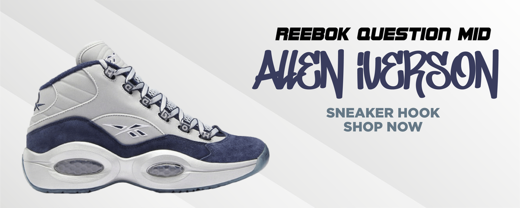 Question Mid Allen Iverson Clothing to match Sneakers | Clothing to match Reebok Question Mid Allen Iverson Shoes