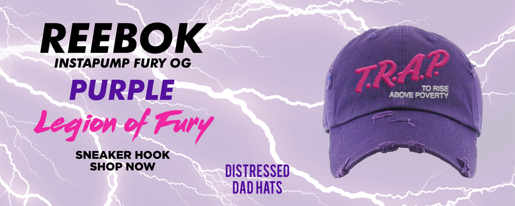 Instapump Fury OG Purple Legion of Fury Distressed Dad Hats to match Sneakers | Hats to match Reebok Instapump Fury OG Purple Legion of Fury Shoes
