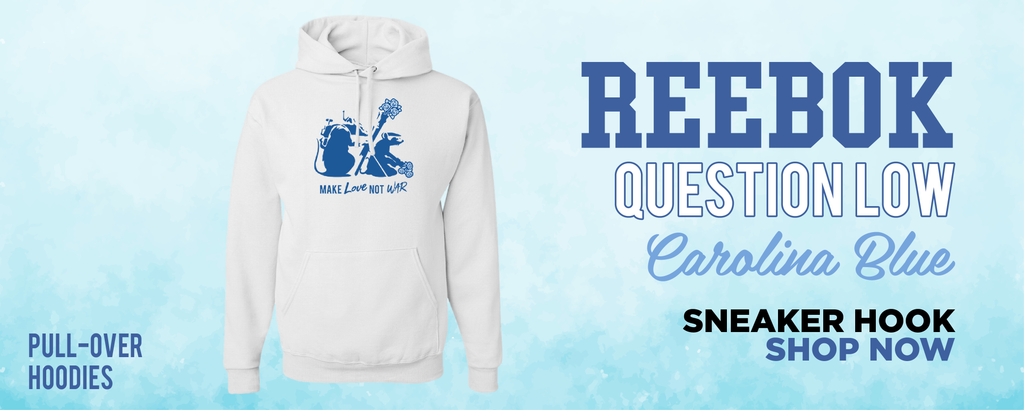 Question Low Carolina Blue Pullover Hoodies to match Sneakers | Hoodies to match Reebok Question Low Carolina Blue Shoes
