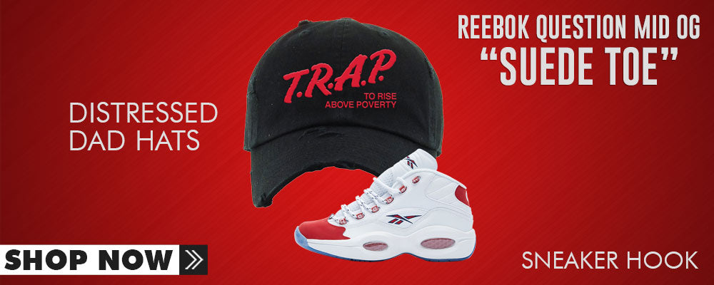 Question Mid OG Suede Toe Distressed Dad Hats to match Sneakers | Hats to match Reebok Question Mid OG Suede Toe Shoes