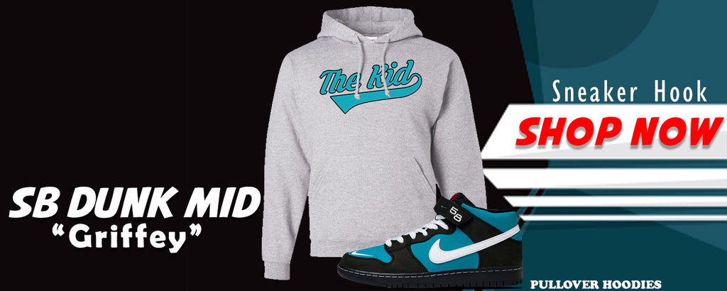 SB Dunk Mid 'Griffey' Pullover Hoodies to match Sneakers | Hoodies to match Nike SB Dunk Mid 'Griffey' Shoes