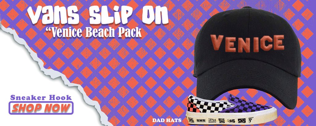 Vans Slip On Venice Beach Pack Dad Hats to match Sneakers | Hats to match Sneakersnstuff Vans Slip On Venice Beach Pack Shoes