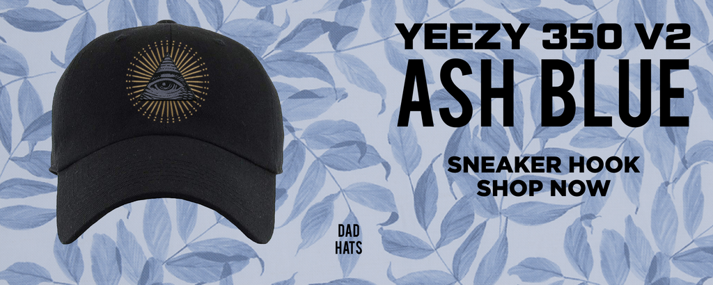 Yeezy 350 v2 Ash Blue Dad Hats to match Sneakers | Hats to match Adidas Yeezy 350 v2 Ash Blue Shoes