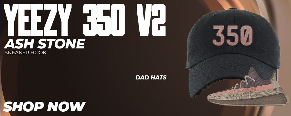 Yeezy 350 v2 Ash Stone Dad Hats to match Sneakers | Hats to match Adidas Yeezy 350 v2 Ash Stone Shoes