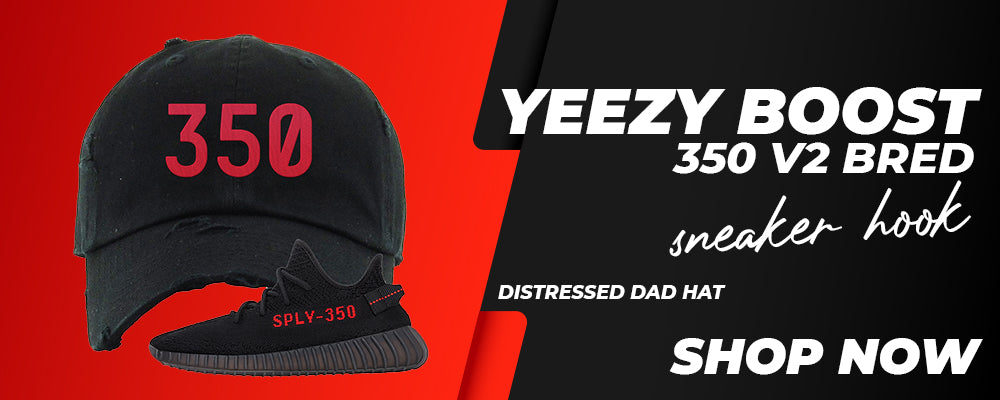 Yeezy 350 Boost V2 Bred Distressed Dad Hats to match Sneakers | Hats to match Adidas Yeezy 350 Boost V2 Bred Shoes