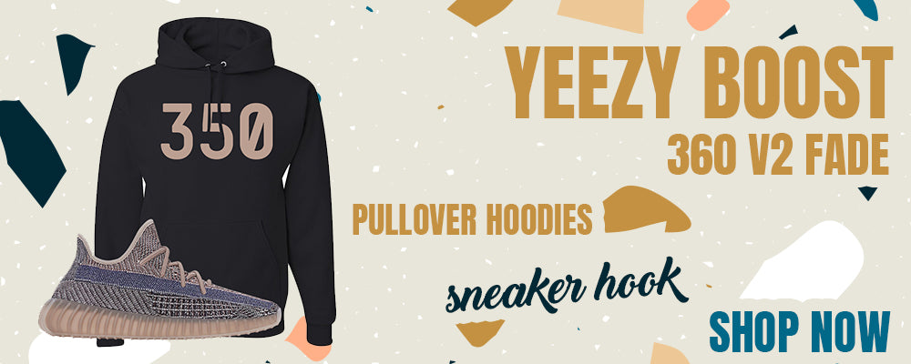 Yeezy Boost 350 V2 Fade Pullover Hoodies to match Sneakers | Hoodies to match Adidas Yeezy Boost 350 V2 Fade Shoes
