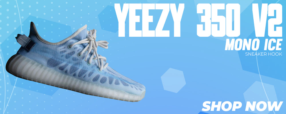 Yeezy 350 V2 Mono Ice Clothing to match Sneakers | Clothing to match Adidas Yeezy 350 V2 Mono Ice Shoes