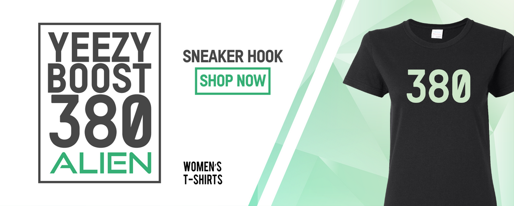 Women's T-Shirts to match with Yeezy Boost 380 Alien Sneakers