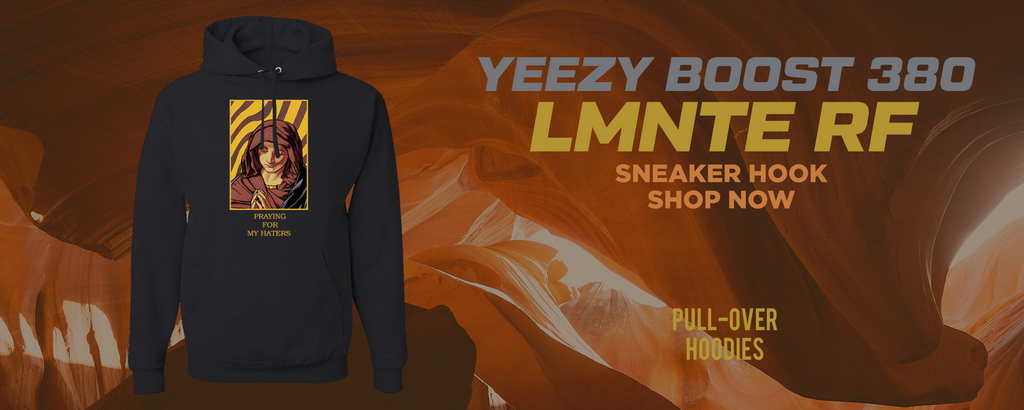 Yeezy Boost 380 LMNTE RF Pullover Hoodies to match Sneakers | Hoodies to match Adidas Yeezy Boost 380 LMNTE RF Shoes