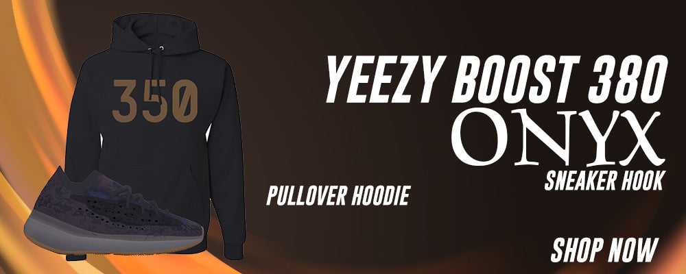 Yeezy Boost 380 Onyx Pullover Hoodies to match Sneakers | Hoodies to match Adidas Yeezy Boost 380 Onyx Shoes