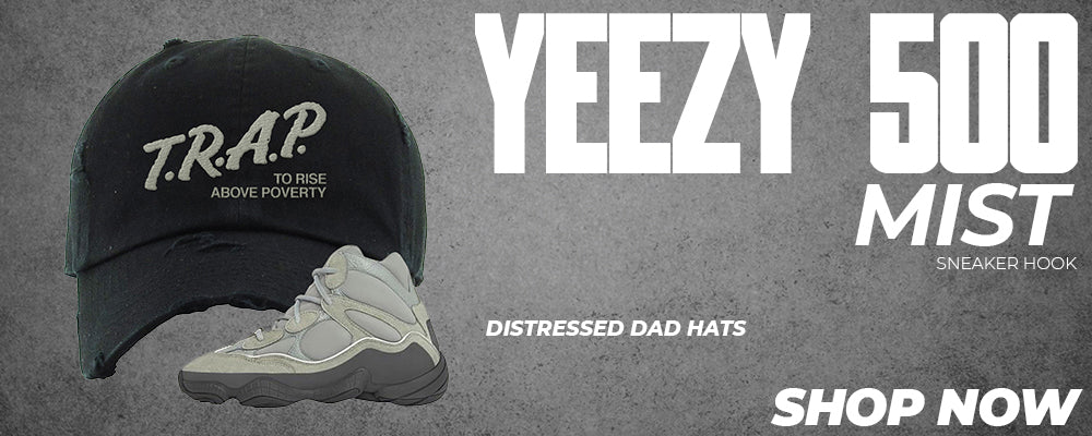 Yeezy 500 Mist Distressed Dad Hats to match Sneakers | Hats to match Adidas Yeezy 500 Mist Shoes
