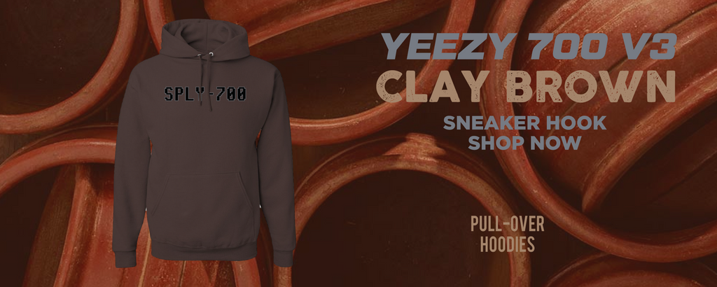 Yeezy 700 v3 Clay Brown Pullover Hoodies to match Sneakers | Hoodies to match Adidas Yeezy 700 v3 Clay Brown Shoes