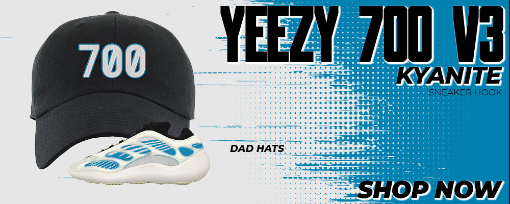 Yeezy 700 V3 Kyanite Dad Hats to match Sneakers | Hats to match Adidas Yeezy 700 V3 Kyanite Shoes