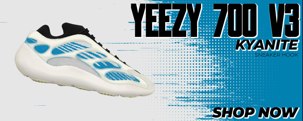 Yeezy 700 V3 Kyanite Clothing to match Sneakers | Clothing to match Adidas Yeezy 700 V3 Kyanite Shoes