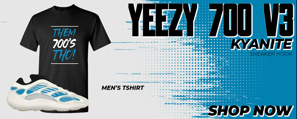 Yeezy 700 V3 Kyanite T Shirts to match Sneakers | Tees to match Adidas Yeezy 700 V3 Kyanite Shoes