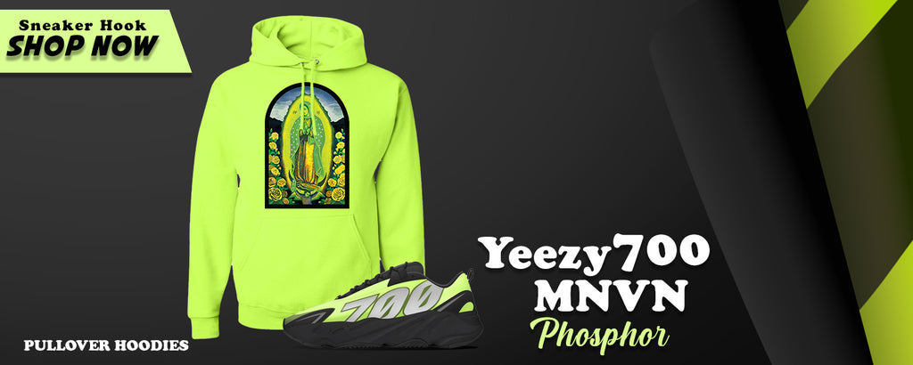 Yeezy 700 MNVN Phosphor Pullover Hoodies to match Sneakers | Hoodies to match Adidas Yeezy 700 MNVN Phosphor Shoes