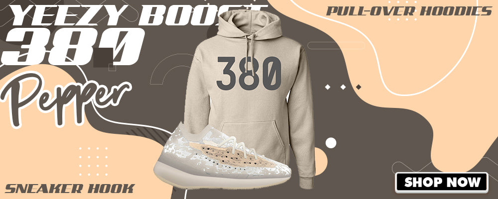 Yeezy Boost 380 'Pepper' Pullover Hoodies to match Sneakers | Hoodies to match Adidas Yeezy Boost 380 'Pepper' Shoes