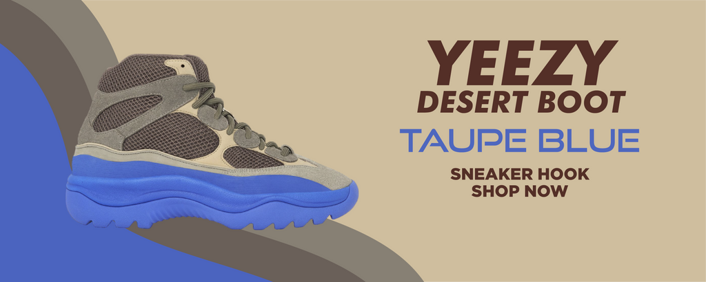 Yeezy Desert Boot Taupe Blue Clothing to match Sneakers | Clothing to match Adidas Yeezy Desert Boot Taupe Blue Shoes