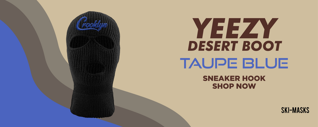Yeezy Desert Boot Taupe Blue Ski Masks to match Sneakers | Winter Masks to match Adidas Yeezy Desert Boot Taupe Blue Shoes