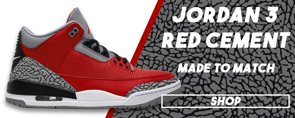 Jordan 3 All Star Red Cement Clothing to match Sneakers | Clothing to match Chicago Exclusive Jordan 3 Red Cement Shoes