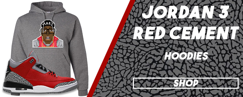 Jordan 3 All Star Red Cement Pullover Hoodies to match Sneakers | Hoodies to match Chicago Exclusive Jordan 3 Red Cement Shoes