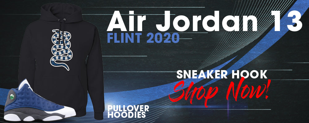 Jordan 13 Flint 2020 Pullover Hoodies to match Sneakers | Hoodies to match Air Jordan 13 Flint 2020 Shoes