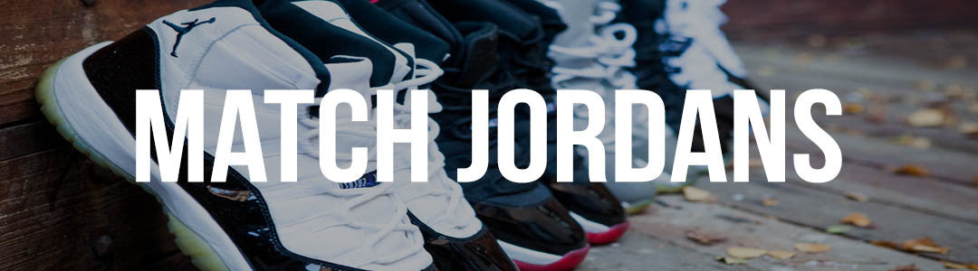 How To Match Your Jordan Sneakers