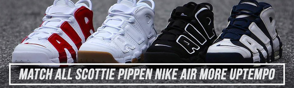 shop all sneaker matching clothing to match scottie pippen nike air more uptempo sneakers in a variety of colors